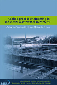 Applied process engineering in industrial wastewater treatment