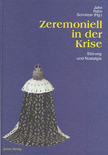 Zeremoniell in der Krise
