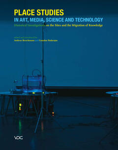 Place Studies in Art, Media, Science and Technology